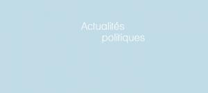 Actualités politiques